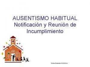 AUSENTISMO HABITUAL Notificacin y Reunin de Incumplimiento Revised