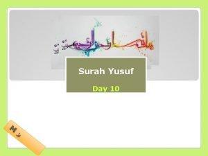Surah Yusuf Tafseer of Surah Day 10 M