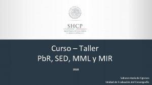 Curso Taller Pb R SED MML y MIR