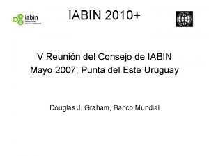 IABIN 2010 V Reunin del Consejo de IABIN