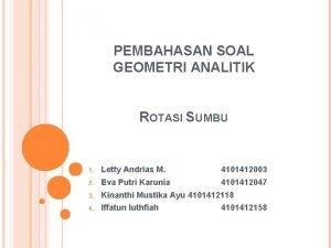 PEMBAHASAN SOAL GEOMETRI ANALITIK ROTASI SUMBU 1 Letty