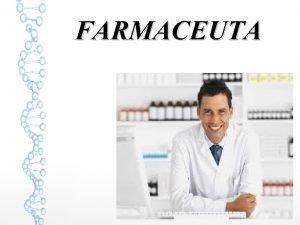 FARMACEUTA Aby zosta farmaceut naley ukoczy studia na