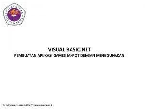 VISUAL BASIC NET PEMBUATAN APLIKASI GAMES JAKPOT DENGAN
