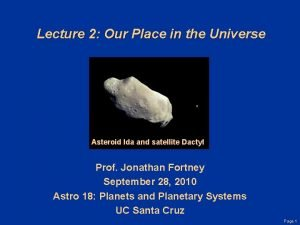 Lecture 2 Our Place in the Universe Asteroid