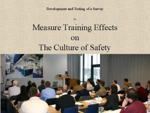 Development and Testing of a Survey Measure Training