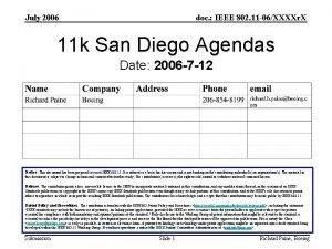 July 2006 doc IEEE 802 11 06XXXXr X