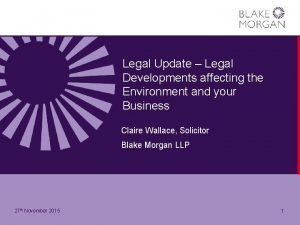 Legal Update Legal Developments affecting the Environment and