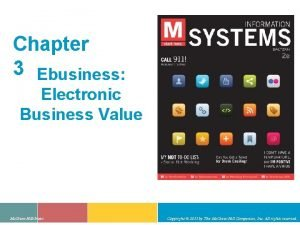 Chapter 3 Ebusiness Electronic Business Value Mc GrawHillIrwin