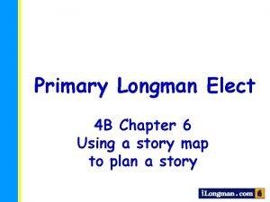 Primary Longman Elect 4 B Chapter 6 Using
