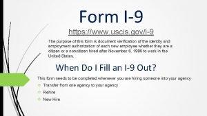 Form I9 https www uscis govi9 The purpose