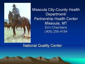 Missoula CityCounty Health Department Partnership Health Center Missoula