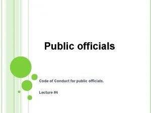 Public officials Code of Conduct for public officials