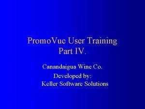 Promo Vue User Training Part IV Canandaigua Wine