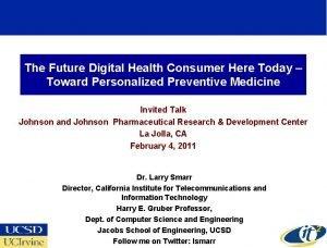 The Future Digital Health Consumer Here Today Toward