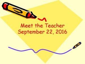 Meet the Teacher September 22 2016 School Hours