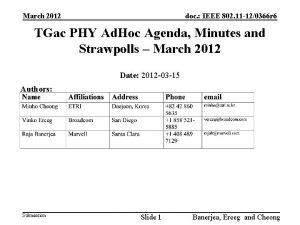 March 2012 doc IEEE 802 11 120366 r