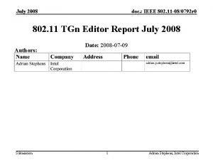 July 2008 doc IEEE 802 11 080792 r