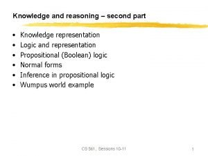 Knowledge and reasoning second part Knowledge representation Logic