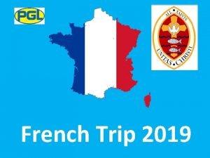 French Trip 2019 Le Chteau du Tertre School
