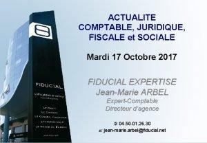 ACTUALITE COMPTABLE JURIDIQUE FISCALE et SOCIALE Mardi 17