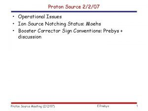 Proton Source 2207 Operational Issues Ion Source Notching