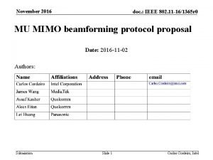 November 2016 doc IEEE 802 11 161365 r