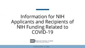 Information for NIH Applicants and Recipients of NIH