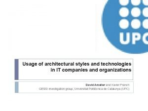 Usage of architectural styles and technologies in IT