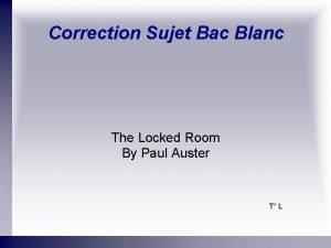 Correction Sujet Bac Blanc The Locked Room By