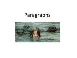 Paragraphs Nonfiction Spot the paragraphs v The text