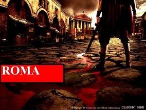 ROMA Ubicacin Espacial de Roma En la Pennsula