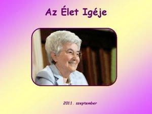 Az let Igje 2011 szeptember Illett hogy vigadjunk
