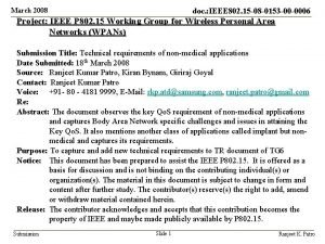 March 2008 doc IEEE 802 15 08 0153