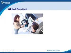 Global Services 051903 global 090303 Global services Servicespresentation
