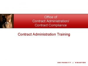 Office of Contract Administration Contract Compliance Contract Administration