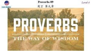 Verb Master Proverbs 09 Level 4 Proverbs 9