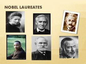 NOBEL LAUREATES ALBERT EINSTEIN Einstein published more than