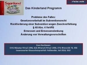 rixecker recht Das Kinderland Programm Probleme des Falles