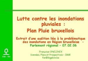 Lutte contre les inondations pluviales Plan Pluie bruxellois