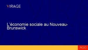 Lconomie sociale au Nouveau Brunswick Lconomie sociale sous