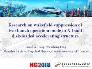 Research on wakefield suppression of two bunch operation