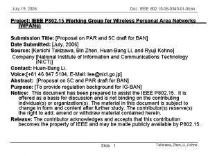 July 19 2006 Doc IEEE 802 15 06