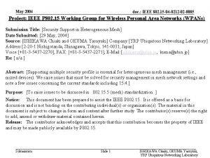 May 2004 doc IEEE 802 15 04 0212