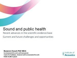 Sound and public health Recent advances in the