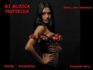 MI MUSICA PREFERIDA Sonido Automtico fotos y arte