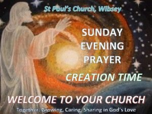 St Pauls Church Wibsey SUNDAY EVENING PRAYER CREATION