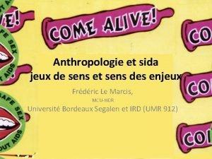 Anthropologie et sida jeux de sens et sens