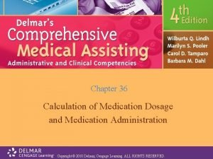 Chapter 36 Calculation of Medication Dosage and Medication