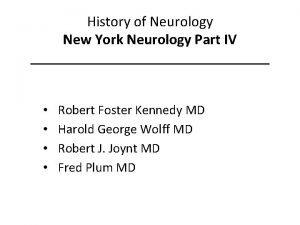 History of Neurology New York Neurology Part IV