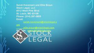 Sarah Kovenock and Ellie Braun Stock Legal LLC